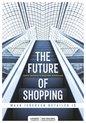 The future of shopping - Jorg Snoeck; Pauline Neerman