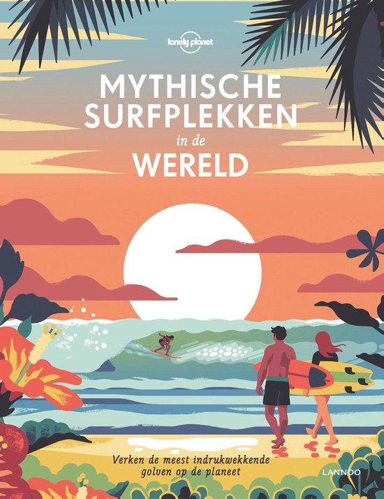 Mythische surfplekken in de wereld - Lonely Planet |