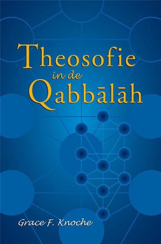 Theosofie in de Qabbalah - G.F. Knoche |