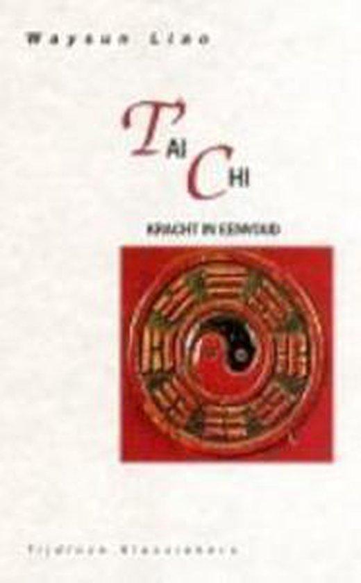 T'ai chi : eenvoud in kracht - Waysun Liao | Readingchampions.org.uk