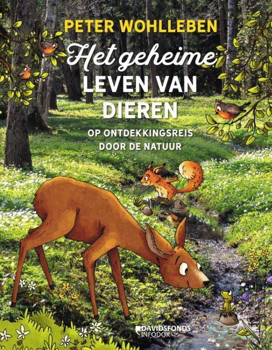 Boek cover Het geheime leven van dieren van Peter Wohlleben (Hardcover)
