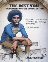 The Best You: The Politics of Self Optimization