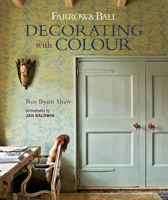 Boek cover Farrow & Ball Decorating with Colour van Ros Byam Shaw (Hardcover)