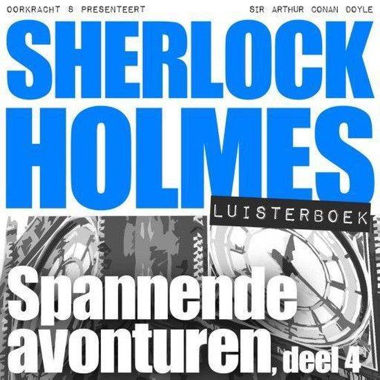 Sherlock Holmes 4 - Spannende avonturen - Arthur Conan Doyle |