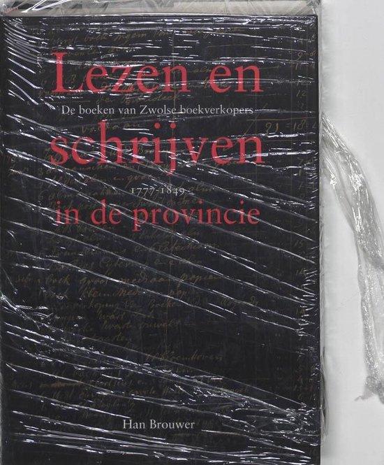 Lezen En Schrijven In De Provincie - H. Brouwer | Fthsonline.com