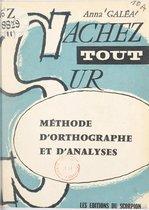 Méthode d'orthographe et d'analyses
