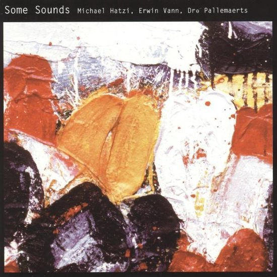 Michel Hatzi Erwin Vann Dre - Some Sounds