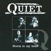 Quiet - Storm In My Head