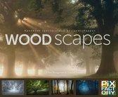 Handboeken spectaculaire fotografie 2 -   Woodscapes