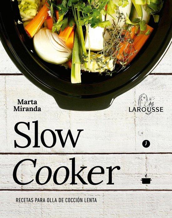 Slow cooker. Recetas para ollas de coccion lenta