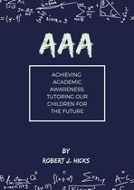 AAA Achieving Academic Awareness