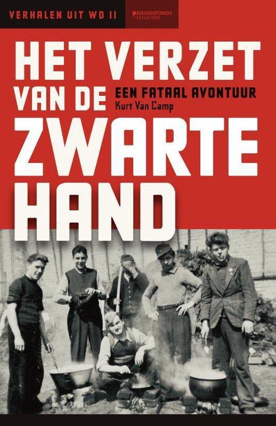 Vertel me een verhaal 0 - Het verzet van De Zwarte Hand - Kurt van Camp |