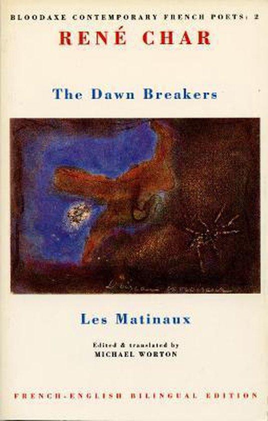 Boek cover The Dawn Breakers van René Char (Paperback)