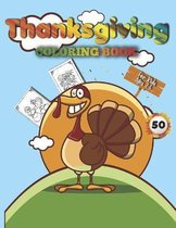 Thanksgiving Coloring Book for Kids Ages 2-5: A Collection of Fun and Easy Thanksgiving Coloring Pages for Kids, Toddlers, and Preschoolers for Ages 2-5