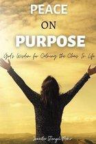 Peace on Purpose