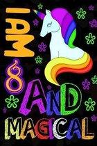 I am 8 & Magical