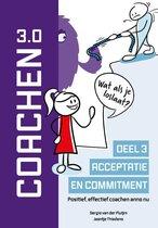 Coachen Reeks 3 -   Acceptatie en commitment