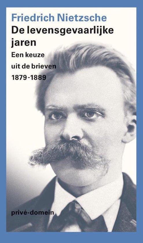 Boek cover De levensgevaarlijke jaren van Friedrich Nietzsche (Paperback)