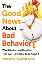 Omslag The Good News About Bad Behavior