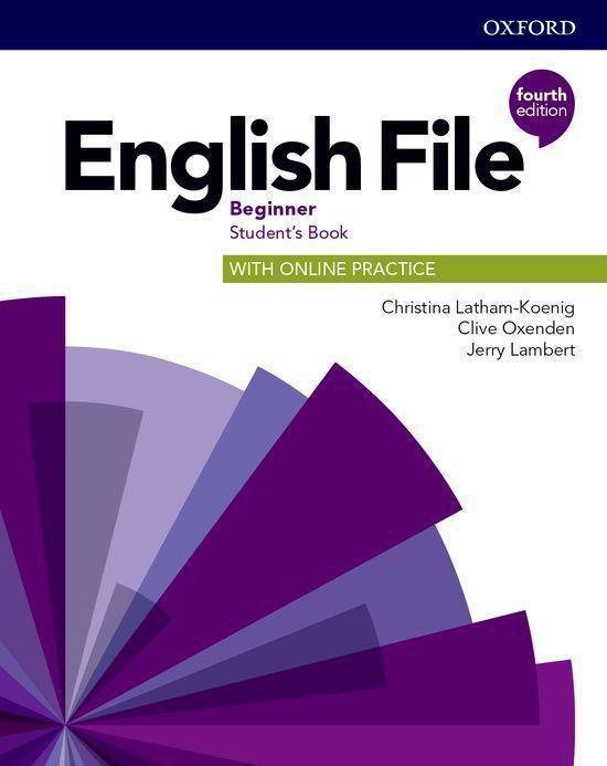 Boek cover English File - Beginner (fourth edition) Students book + on van Christina Latham-Koenig (Onbekend)