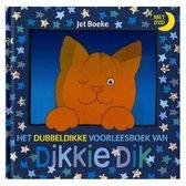Boek cover Dikkie Dik - Het dubbeldikke voorleesboek van Dikkie Dik + dvd van Jet Boeke (Hardcover)