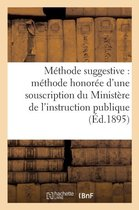 L'enseignement par la methode suggestive