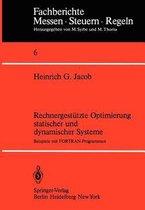 Rechnergestutzte Optimierung Statischer und Dynamischer Systeme