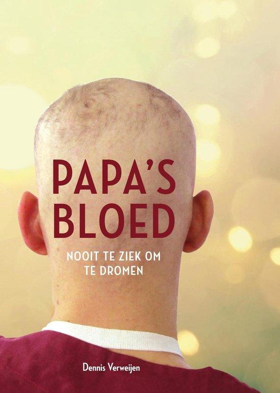 Papa's bloed - Dennis Verweijen |