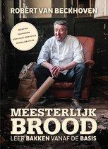 Boek cover Meesterlijk brood van Robert van Beckhoven (Hardcover)