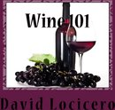 Wine 101: An Introduction to Wine and Wine Tasting