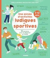 Omslag Une année d'activités ludiques et sportives (3-12 ans)