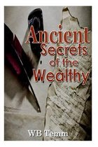 Ancient Secrets of the Wealthy