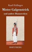 Mister Galgenstrick