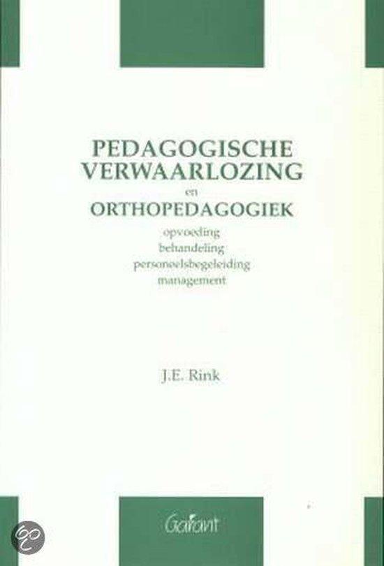 PEDAGOGISCHE VERWAARLOZING EN ORTHOPEDAGOGIEK - Rink   Fthsonline.com
