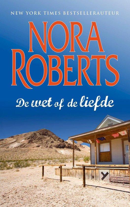 De wet of de liefde - Nora Roberts |