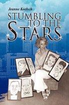 Stumbling to the Stars