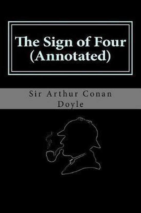 The Sign of Four (Annotated)