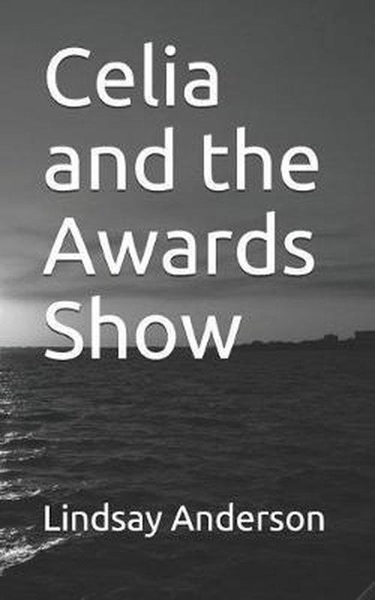 Celia and the Awards Show