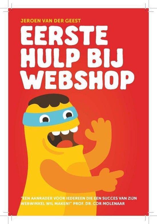 Eerste Hulp Bij Webshop - Jeroen van der Geest |