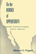 On the Border of Opportunity