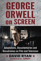 George Orwell on Screen