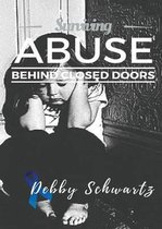 Surviving Abuse Behind Closed Doors