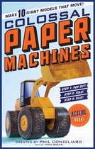 The Colossal Paper Machines