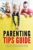 Parenting Tips Guide