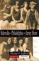 Sidewalks of Philadelphia to the Jersey Shore