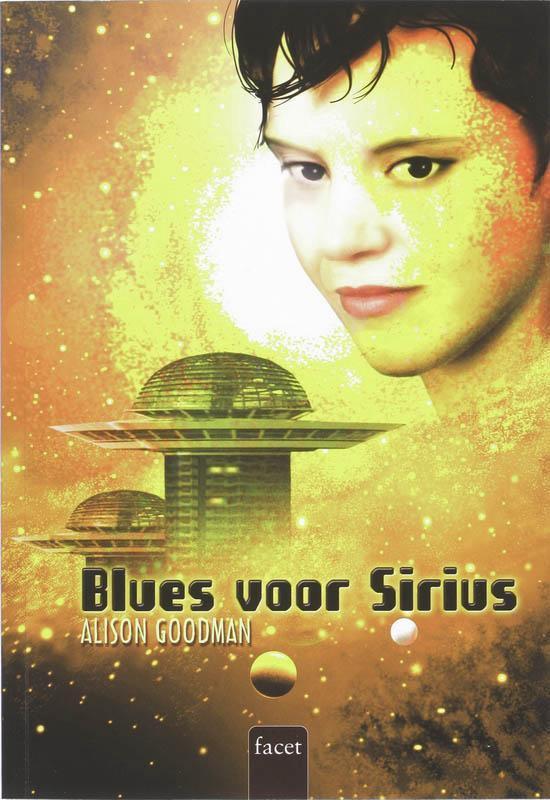 Blues Voor Sirius - Alison Goodman |