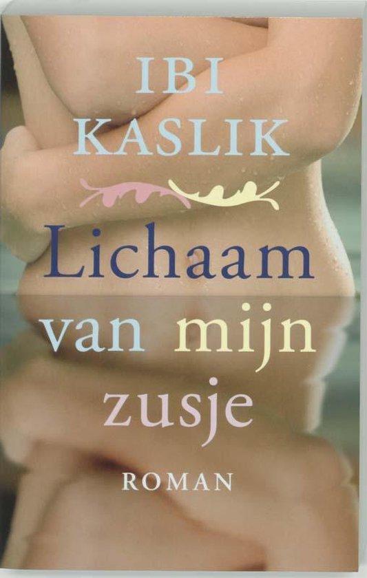 Lichaam Van Mijn Zusje - Ibi Kaslik |