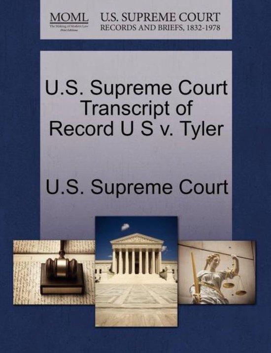U.S. Supreme Court Transcript of Record U S V. Tyler