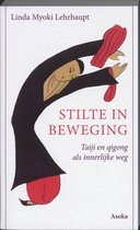 Boek cover Stilte in beweging van L.M. Lehrhaupt