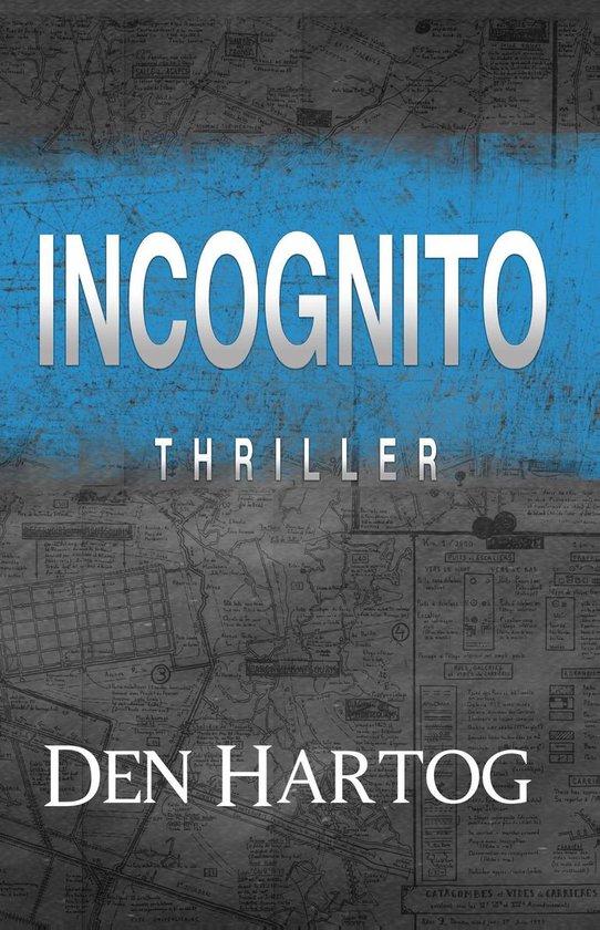 Incognito - Jan Kees den Hartog | Fthsonline.com
